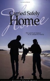 Book Cover: Carried Safely Home