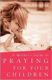 Book Cover: Mothers Guide to Praying